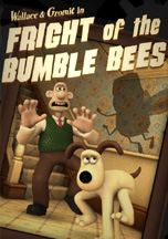 Wallace & Gromit in Fright of the Bumble Bees